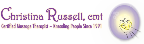 Christina Russell, cmt - Certified Massage Therapist - Kneading People Since 1991